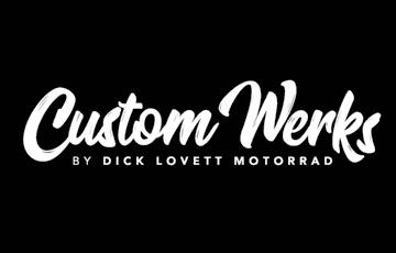 Introducing Custom Werks by Dick Lovett Motorrad