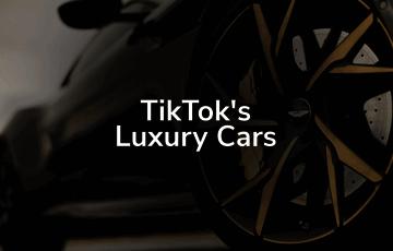 TikTok's Luxury Cars
